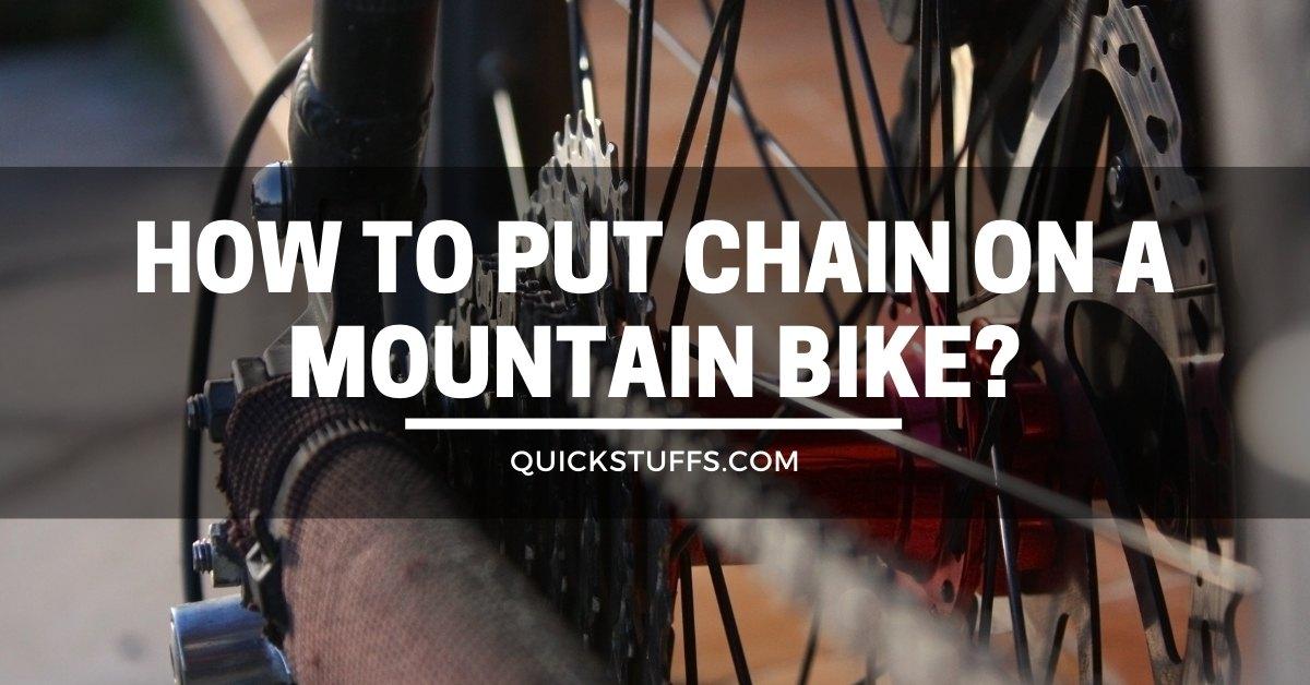 how to put a chain on a mountain bike
